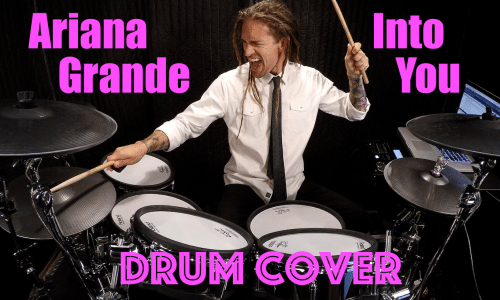Image for Ariana Grande – Into You (Drum Cover)